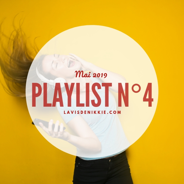 Playlist #4 : La joie